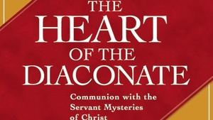Heart Of The Diaconate Crop